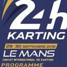 Le programme officiel des 24H Karting au Mans est en ligne