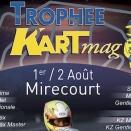Trophée Kartmag: Rendez-vous à Mirecourt les 1er et 2 août…