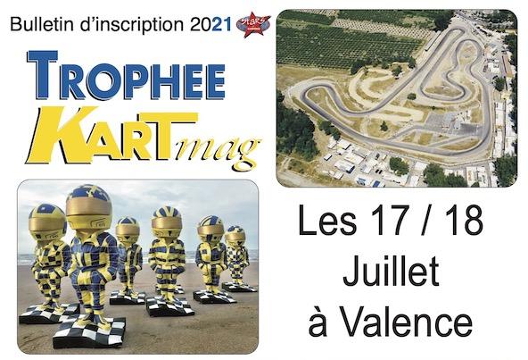 Rendez-vous a Valence 17-18 juillet pour l incontournable Trophee Kart Mag